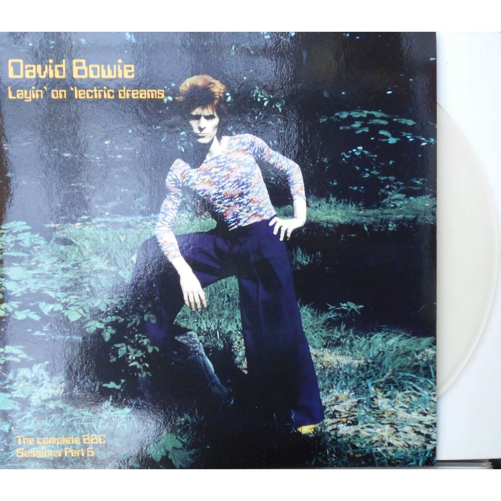 david bowie layin' on 'lectric dreams - complete bbc sessions part 5 - vinyl transparent