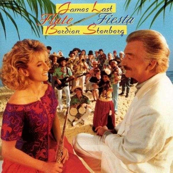 Flute Fiesta By James Last Amp Berdien Stenberg Cd With