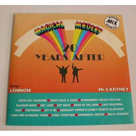 MAGICAL MEDLEY BEATLES 20 YEARS AFTER SONGS LENON ET MC CARTNEY