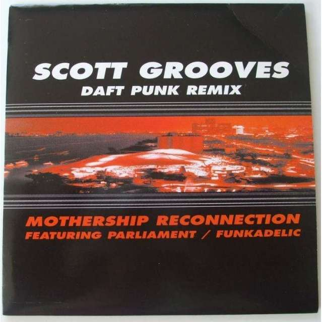 scott grooves mothership reconnection daft punk remix
