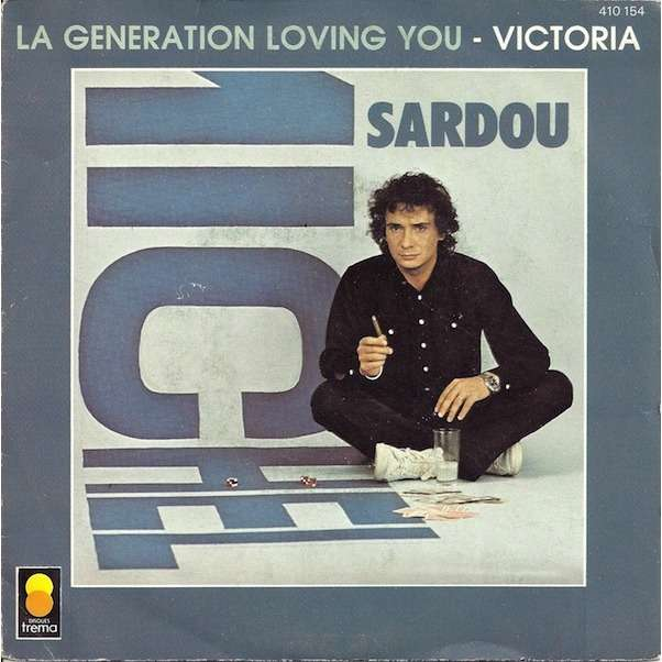 SARDOU Michel La génération loving you