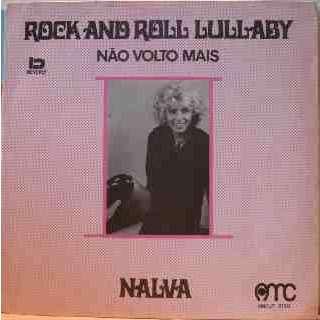 NALVA AGUIAR Rock and roll lullaby – Nao volto mais