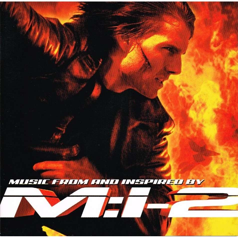Mission Impossible 2 Music From And Inspired By M I 2 By