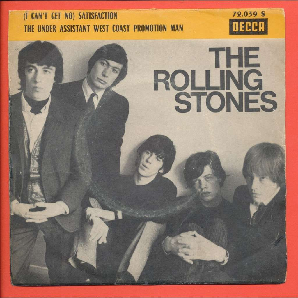 THE ROLLING STONES ( i can't get no ) satisfaction - The under assistant west coast promotion man