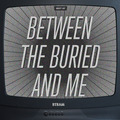 BETWEEN THE BURIED AND ME - Best Of (2xcd + dvd) - CD x 3
