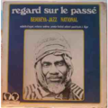 BEMBEYA JAZZ NATIONAL - Regard sur le passé - LP