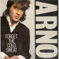 ARNO - FORGET THE COLD SWEAT / CONGO - 45T (SP 2 titres)