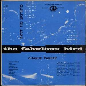 Charlie Parker The Fabulous Bird