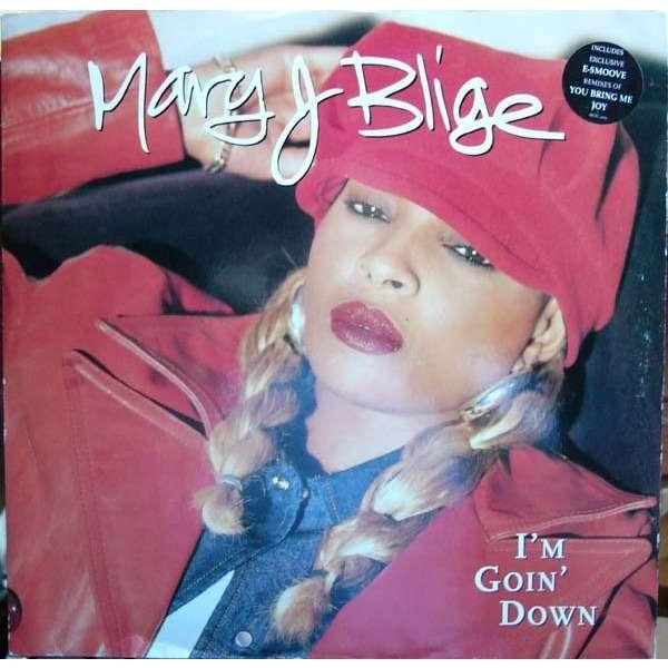 Mary J  Blige I'm Goin' Down