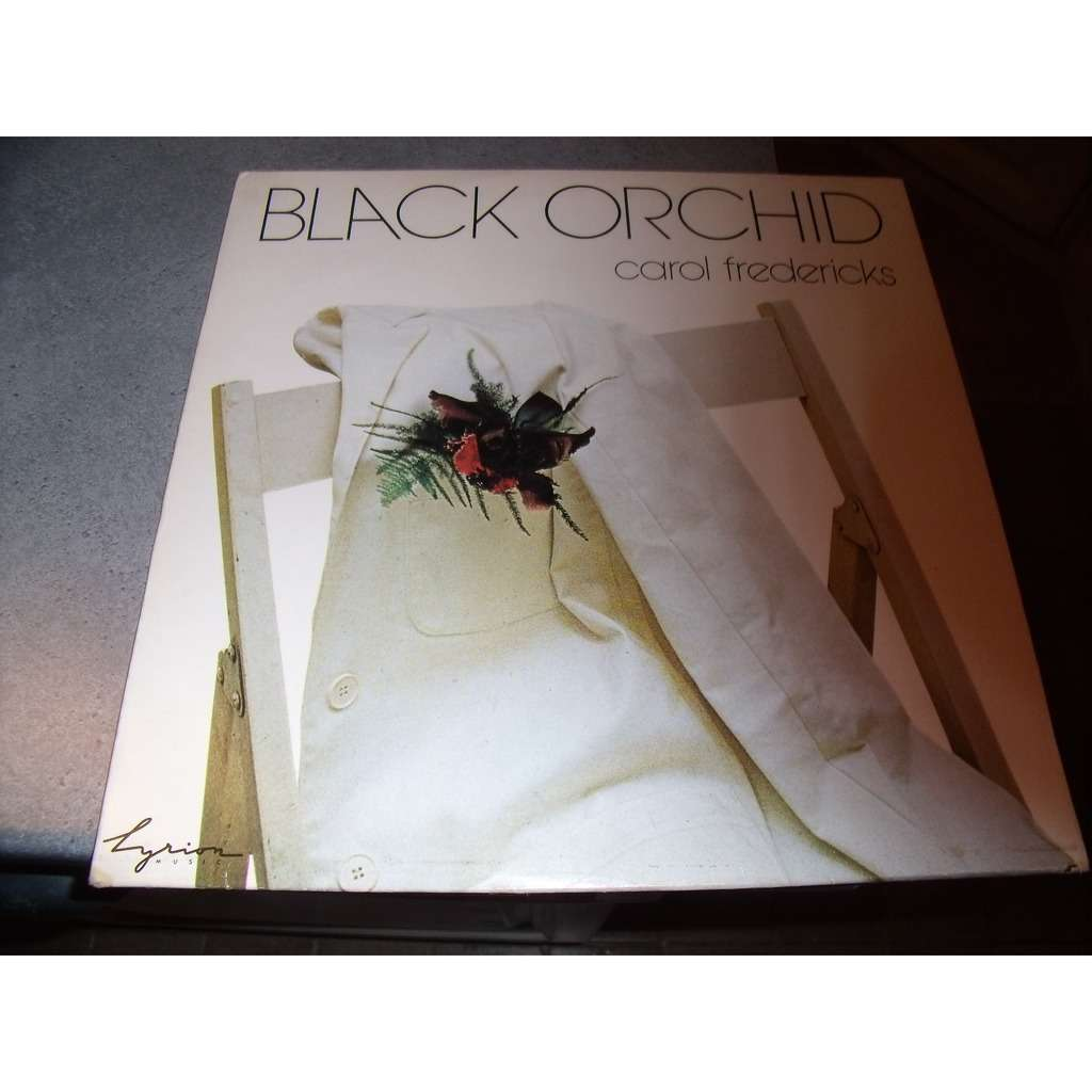 Carol FREDERICKS black orchid