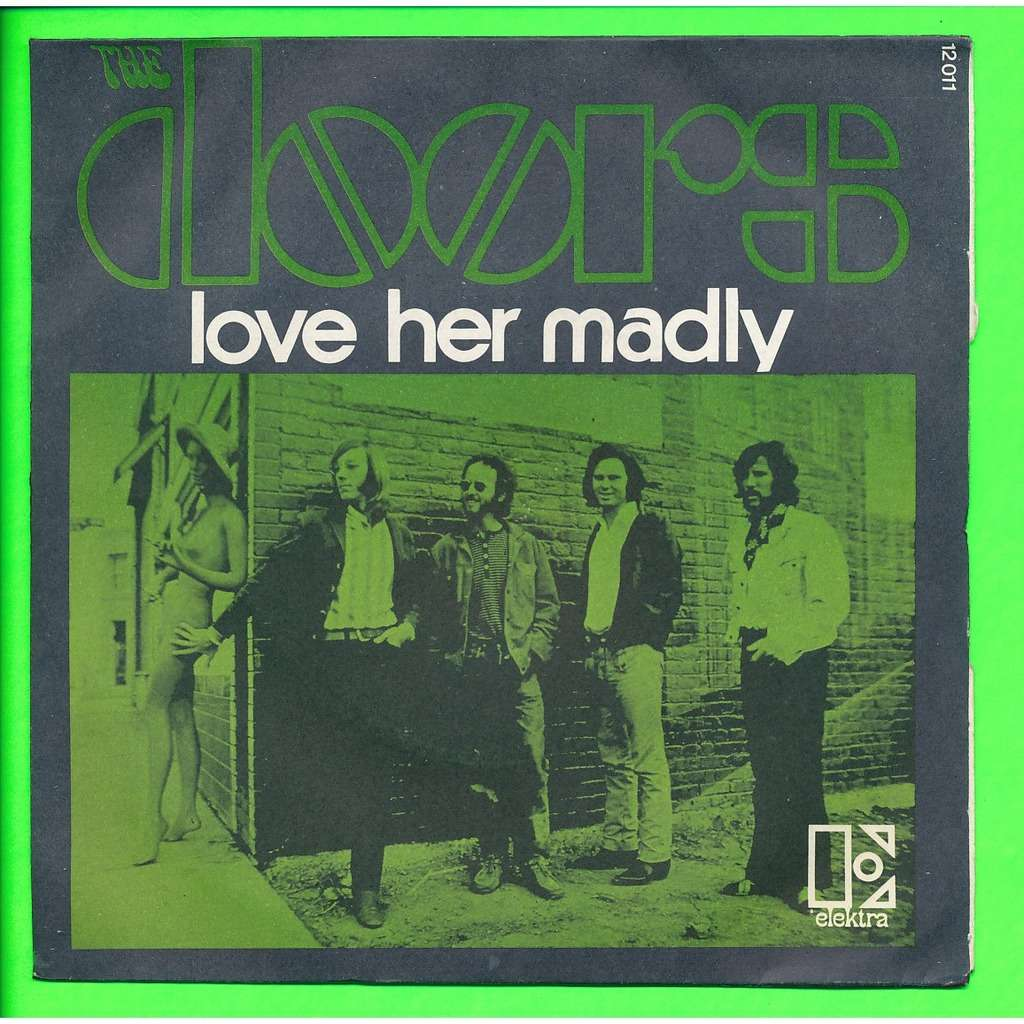 THE DOORS love her madly - don\u0027t go no further  sc 1 st  CD and LP & Love her madly - don\u0027t go no further by The Doors SP with neil93 ...