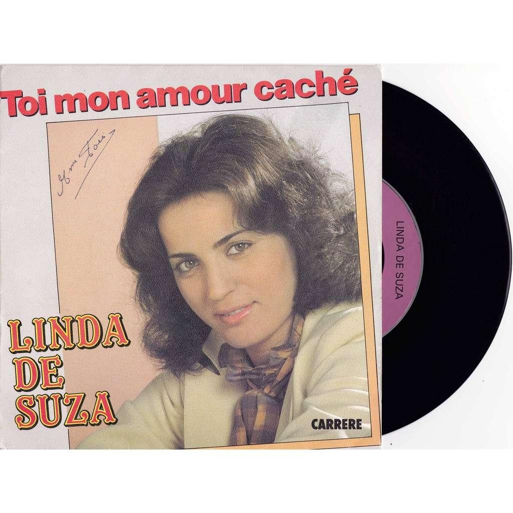 Linda De Suza Toi Mon Amour Caché Dans Les Yeux De Lhomme Qui Nous Aime