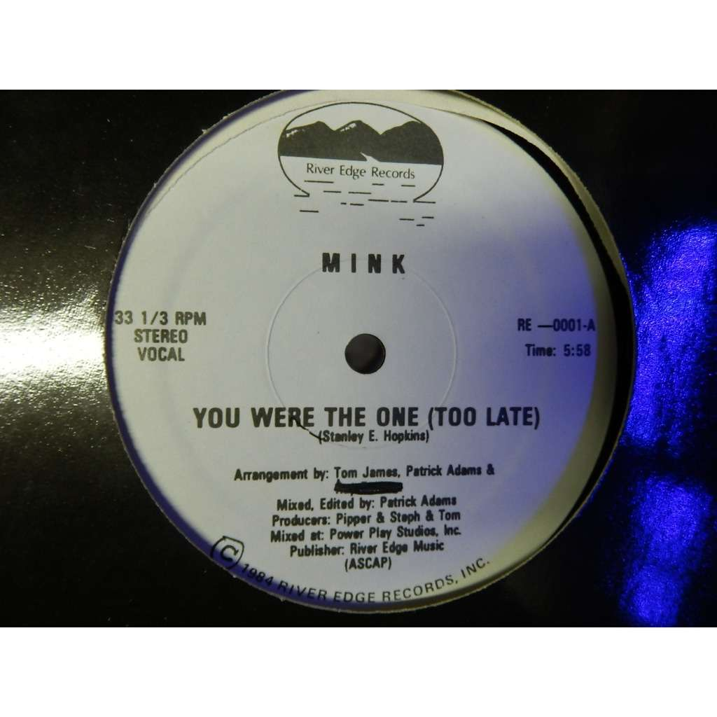 Mink You Were The One(Too Late)/Instrumental