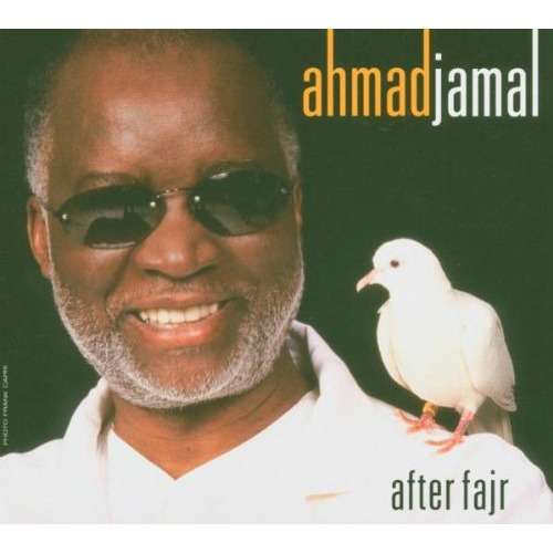 Ahmad Jamal After Fajr