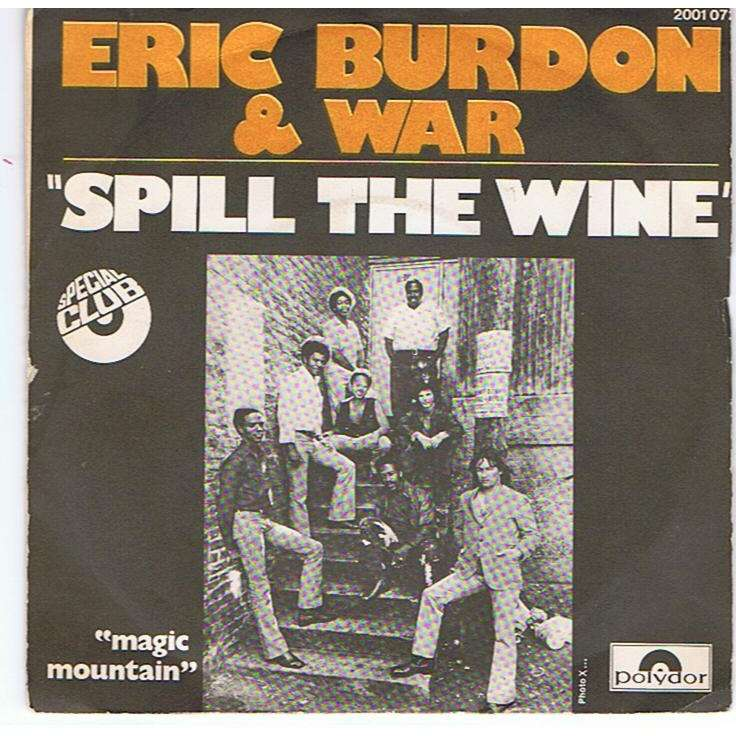 Eric Burdon And War Spill The Wine Magic Mountain