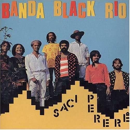 banda black rio Saci Perere