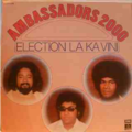 AMBASSADORS 2000 - Election la ka vini - LP