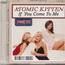 Atomic Kitten - If You Come To Me (Pock It!) - Mini CD