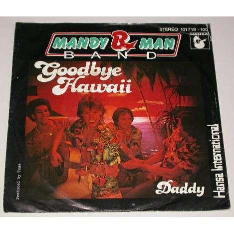 mandy b. man band goodbye hawaii