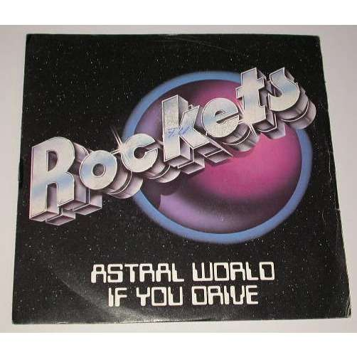 ROCKETS Astral world / If you drive