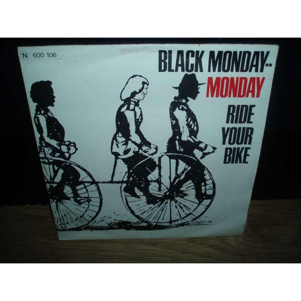 BLACK MONDAY RIDE YOUR BIKE / MONDAY , MONDAY ( KILLER FRENCH FUNK ! )