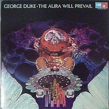 GEORGE DUKE AURA WILL PREVAIL