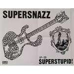 SUPERSNAZZ – Superstupid Poster original GARAGE PUNK 1993