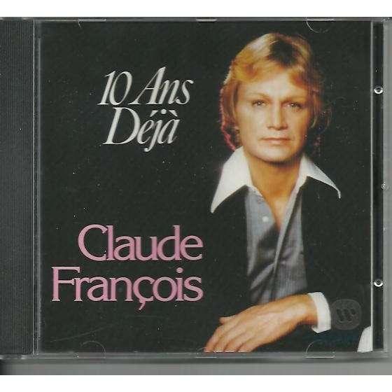 Claude François 10 ans déjà