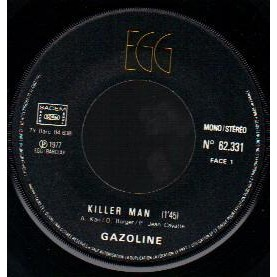 GASOLINE Radio flic / Killer man