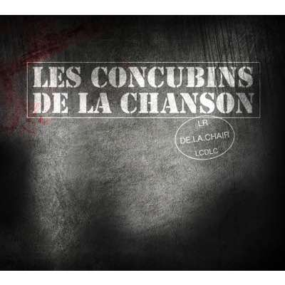 BE FAST : les concubins de la chanson De la chair - CD