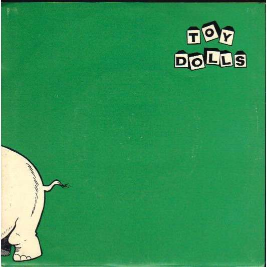 The TOY DOLLS Nellie the Elephant / Fisticuffs in Frederick Street 7
