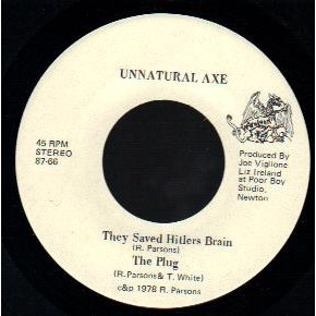 UNNATURAL AXE They saved Hitlers brain E.P. 7""