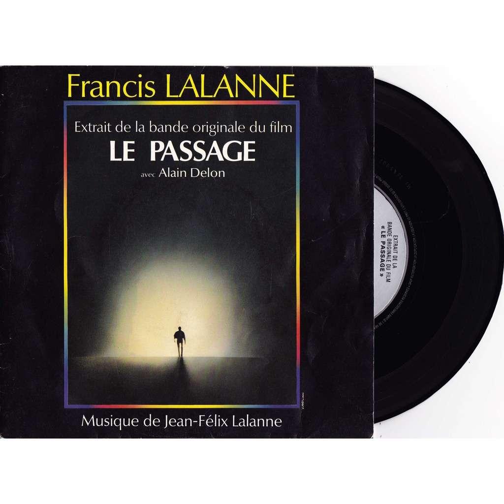 Francis Lalanne Bof Le Passage Av Alain Delon On Se Retrouvera La Vie Eternelle Bo Filmle Passage