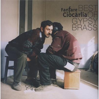 Fanfare Ciocarlia Best Of Gypsy Brass