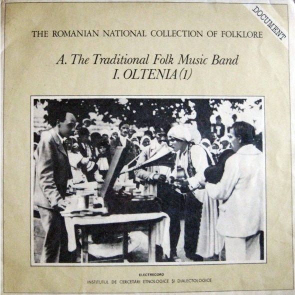 VARIOUS ARTISTS A. The Traditional Folk Music Band: I. Oltenia (1)