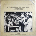 VARIOUS ARTISTS - A. The Traditional Folk Music Band: I. Oltenia (1) - 33T