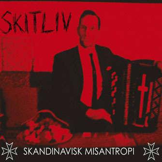 SKITLIV Skandinavisk Misantropi