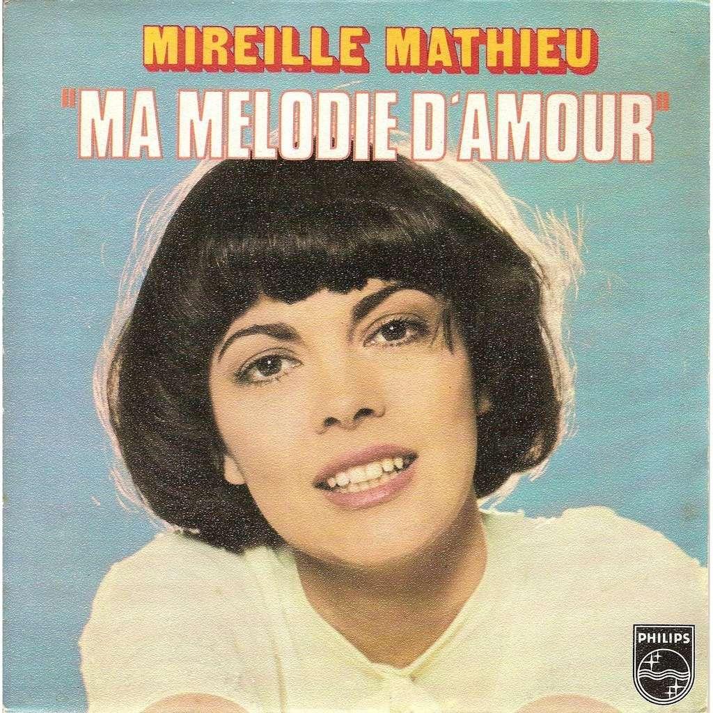 Mireille Mathieu - Ma mélodie d'amour / L'anniversaire