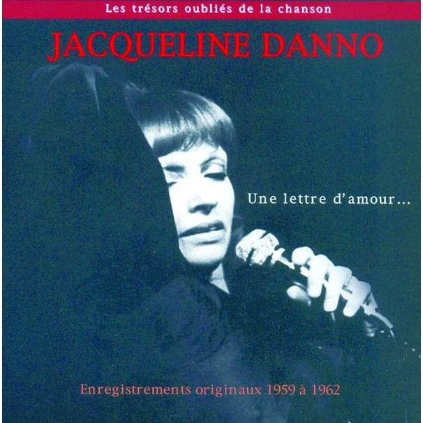 jacqueline danno les trésors oubliés de la chanson