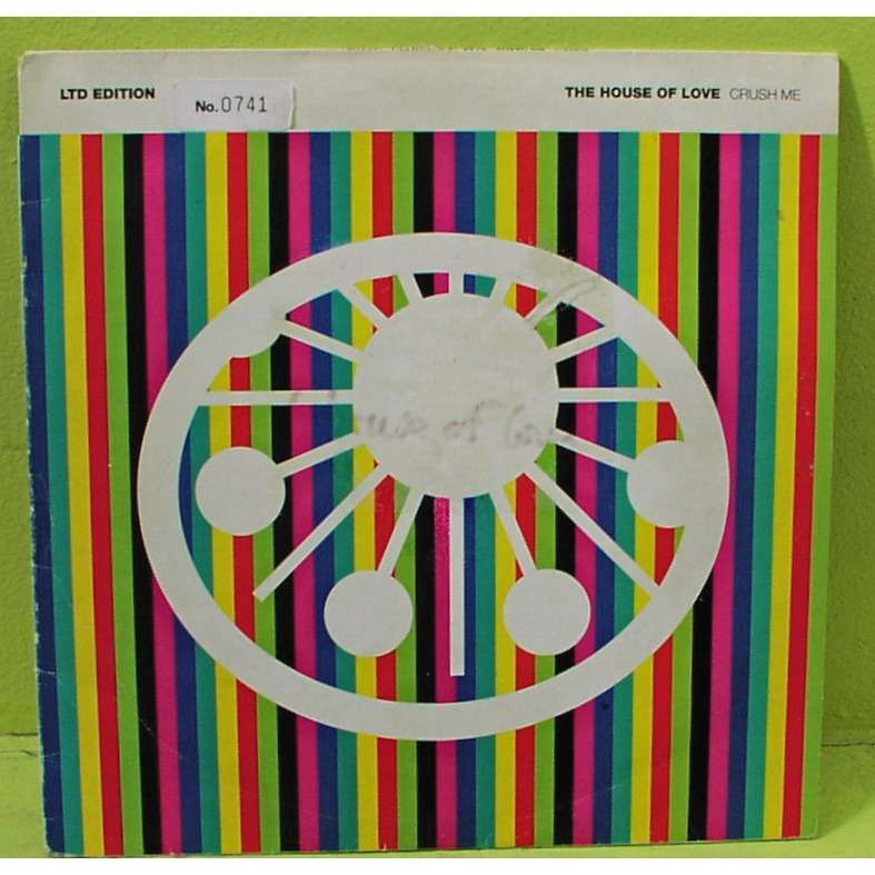 the house of love CRUSH ME 10 INCH NUMBERED AND SIGNED LIMITED EDITION (N° 0741)