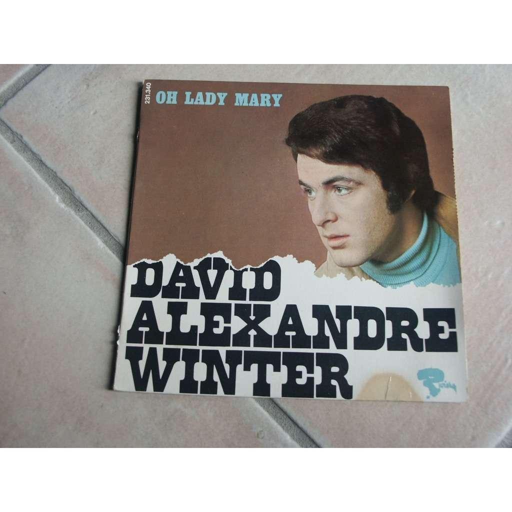 WINTER David Alexander Oh lady mary