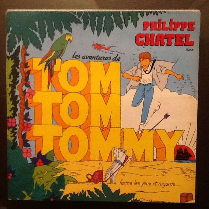 Philippe Chatel les aventures de tom tom tommy
