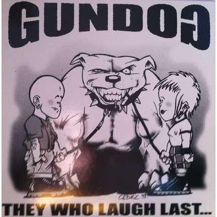 GUNDOG they who laugh last...