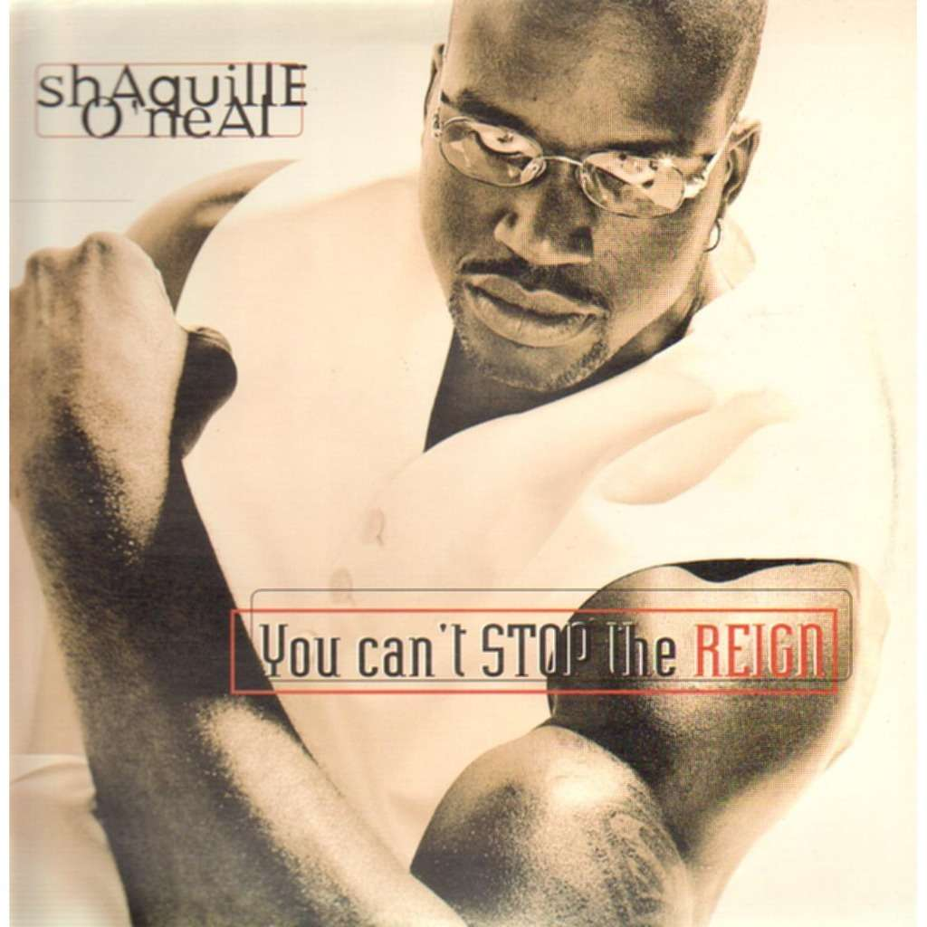 You Can T Stop The Reign By Shaquille O Neal Lp X 2 With
