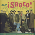 saoco vol.2 bomba, plena and the roots of salsa in puerto rico 1955-67