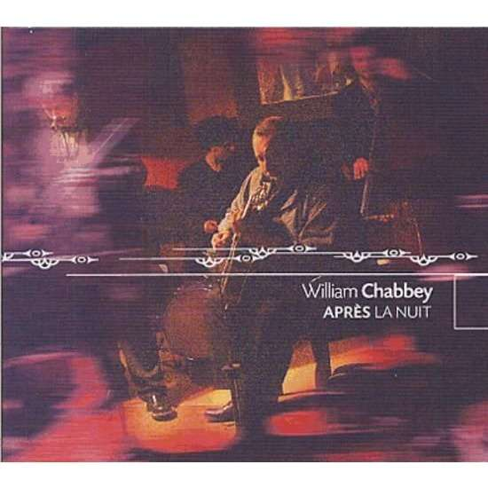 William Chabbey apres la nuit
