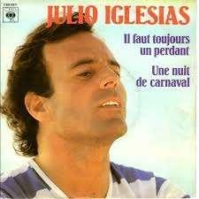 Julio Iglesias - Il faut toujours un perdant
