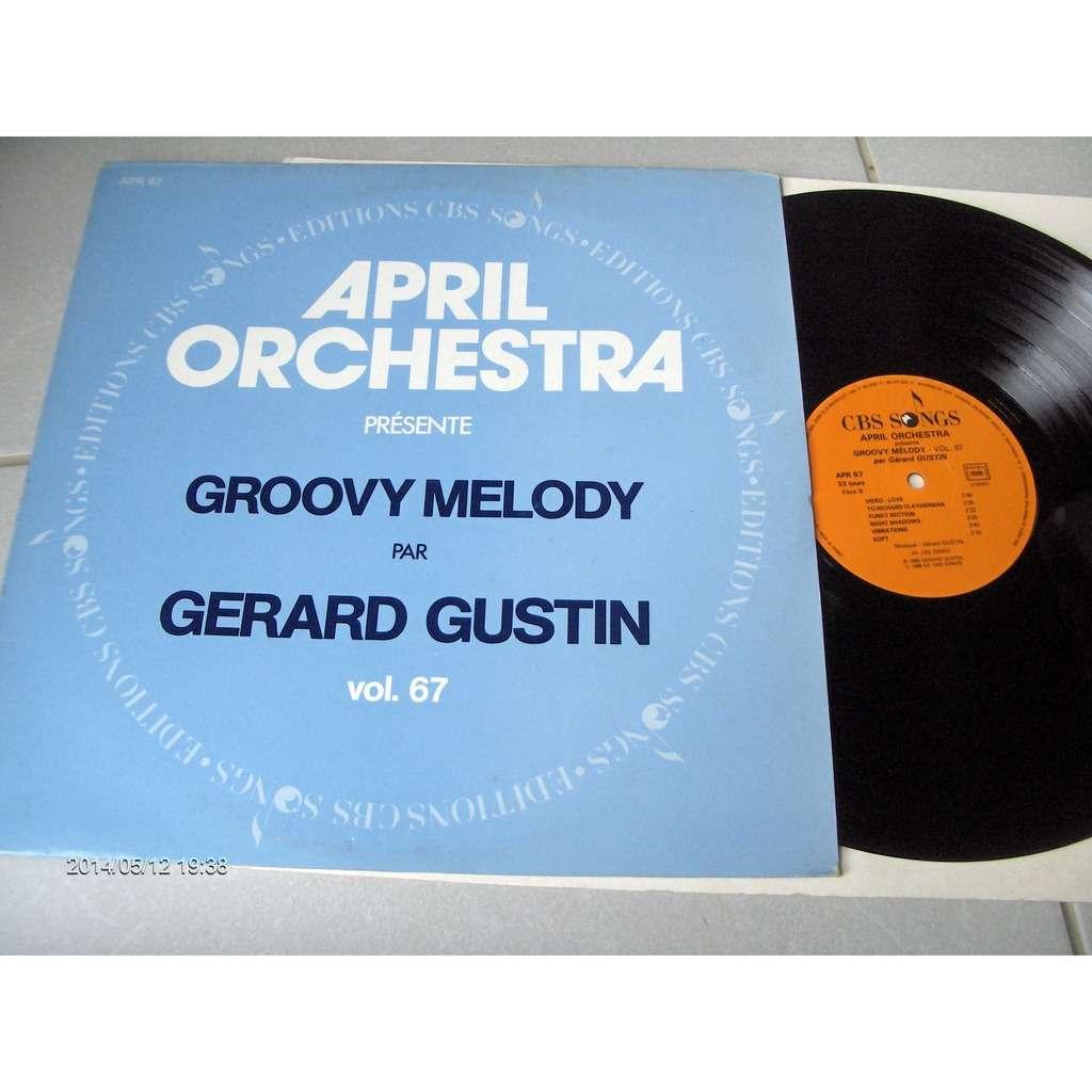 GERARD GUSTIN groovy melody