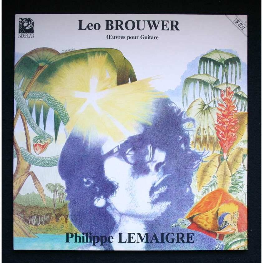 Philippe Lemaigre / Leo Brouwer Œuvres Pour Guitare