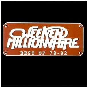 week end millionnaire best of 78-92